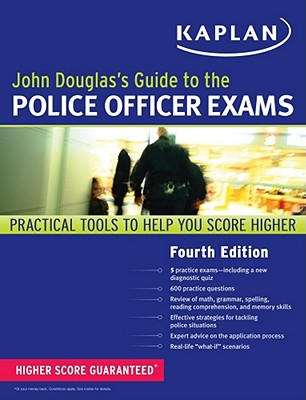 John Douglas's Guide to the Police Officer Exams - Douglas, John