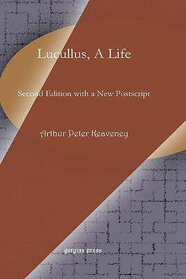 Lucullus, a Life - Keaveney, Arthur