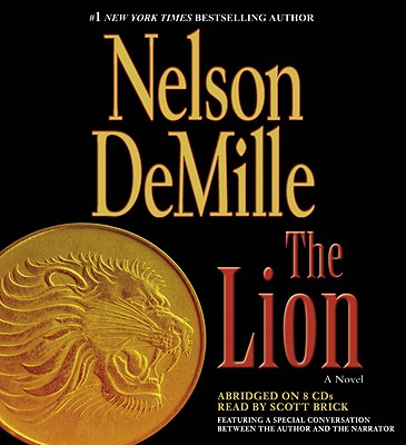 The Lion - DeMille, Nelson, and Brick, Scott (Read by)
