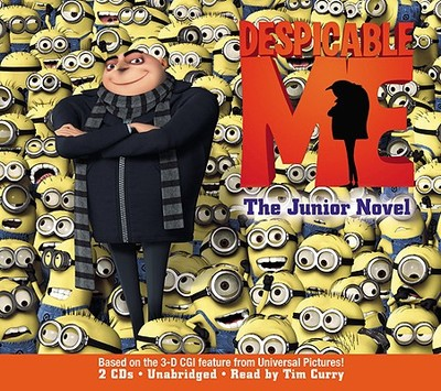 Despicable Me: The Junior Novel - Curry, Tim (Read by)
