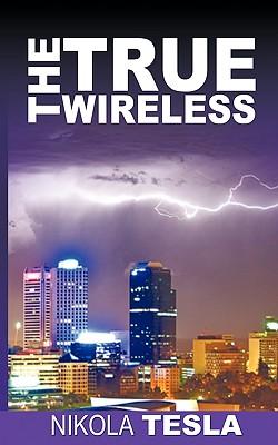 True Wireless - Tesla, Nikola