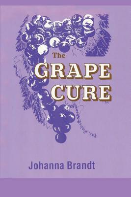 The Grape Cure - Brandt, Johanna