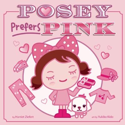 Posey Prefers Pink - Ziefert, Harriet