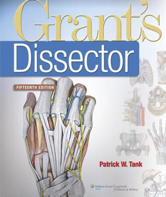 Grant's Dissector - Tank, and Tank, Patrick W, PhD