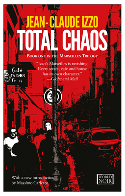 Total Chaos - Izzo, Jean-Claude, and Curtis, Howard (Translated by)