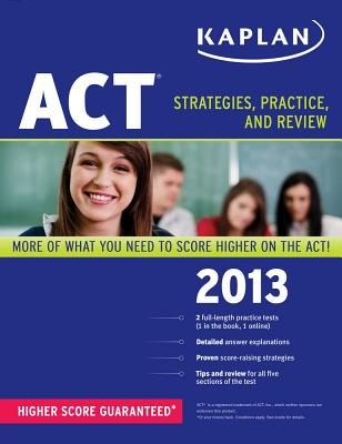 Kaplan ACT: Strategies, Practice, and Review - Kaplan (Creator)