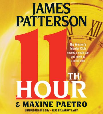 11th Hour - Patterson, James, and Paetro, Maxine, and LaVoy, January (Read by)