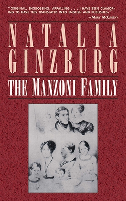 The Manzoni Family - Ginzburg, Natalia, and Evans, Marie (Translated by)
