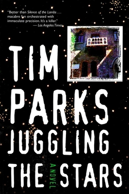 Juggling the Stars - Parks, Tim