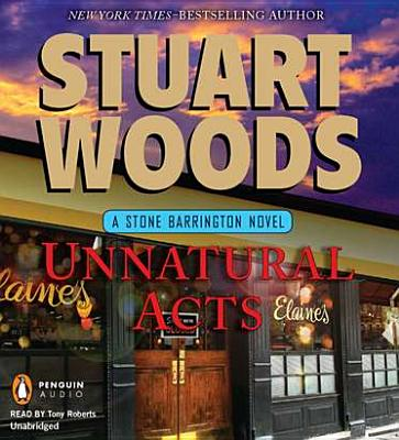 Unnatural Acts - Woods, Stuart, and Roberts, Tony (Read by)