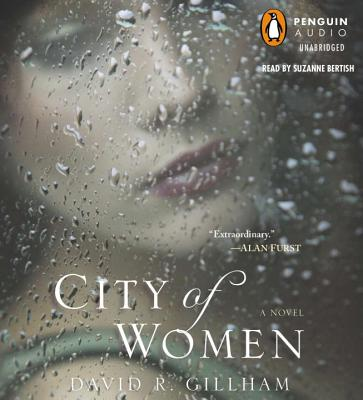 City of Women - Gillham, David R, and Bertish, Suzanne (Read by)