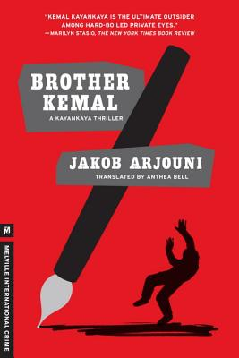Brother Kemal - Arjouni, Jakob, and Bell, Anthea (Translated by)