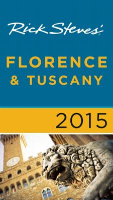 Rick Steves Florence & Tuscany - Steves, Rick, and Openshaw, Gene