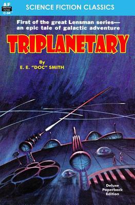 Triplanetary - Smith, Edward E
