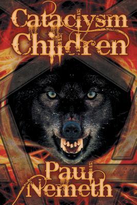 Cataclysm Children - Nemeth, Paul
