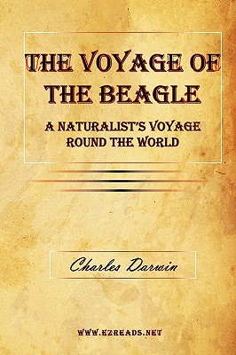The Voyage of the Beagle - A Naturalist's Voyage Round the World - Darwin, Charles, Professor