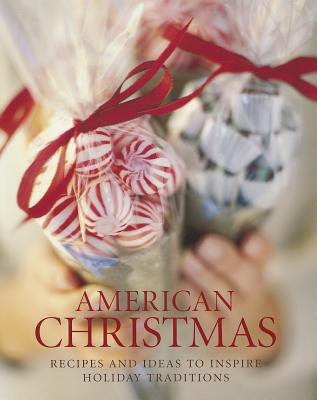 American Christmas - Dern, Judith H (Text by), and Siegelman, Steve (Text by), and Franco, Jim (Photographer)