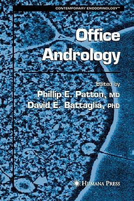 Office Andrology - Patton, Phillip E. (Editor), and Battaglia, David E. (Editor)