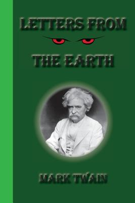 Letters from the Earth - Twain, Mark