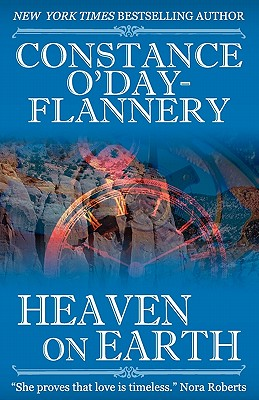 Heaven on Earth - O'Day-Flannery, Constance