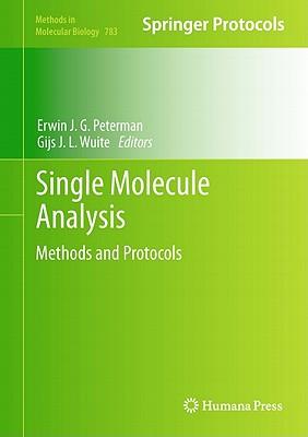 Single Molecule Analysis - Peterman, Erwin J. G. (Editor), and Wuite, Gijs J. L. (Editor)
