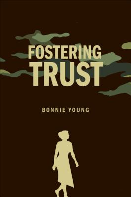 Fostering Trust - Young, Bonnie