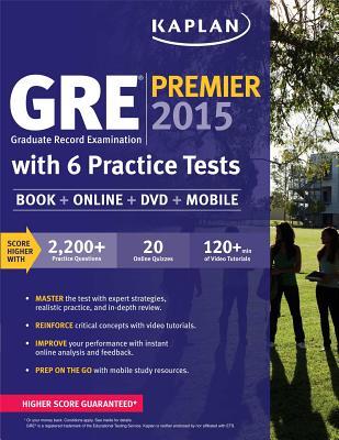 GRE Premier 2015 with 6 Practice Tests: Book + DVD + Online + Mobile - Kaplan (Creator)