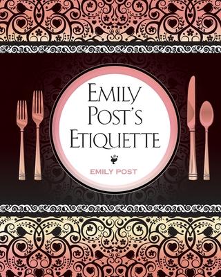 Emily Post's Etiquette - Post, Emily