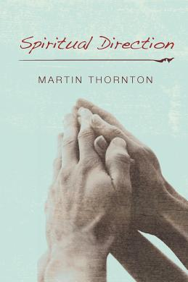 Spiritual Direction - Thornton, Martin