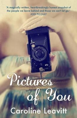 Pictures of You - Leavitt, Caroline