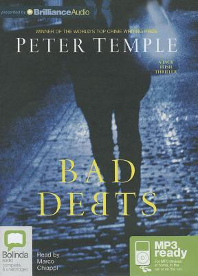 Bad Debts - Temple, Peter, and Chiappi, Marco (Read by)