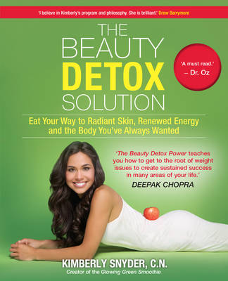 The Beauty Detox Solution - Snyder, Kimberly