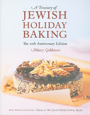 A Treasury of Jewish Holiday Baking - Goldman, Marcy