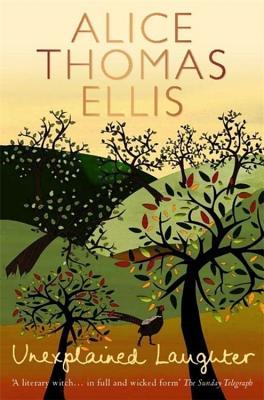Unexplained Laughter - Ellis, Alice Thomas