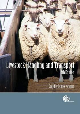 Livestock Handling and Transport - Grandin, Temple (Editor)