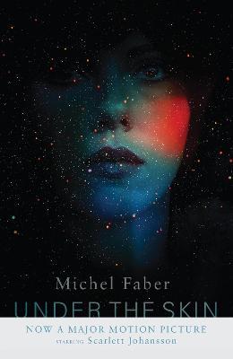 Under The Skin - Faber, Michel