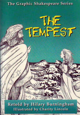 The Tempest - Shakespeare, William, and Burningham, Hilary (Retold by)