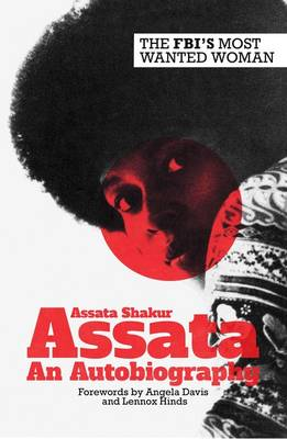 Assata: An Autobiography - Shakur, Assata