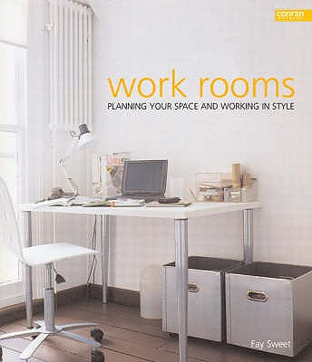 Work Rooms - Sweet, Fay