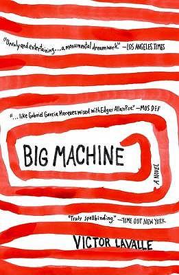 Big Machine - LaValle, Victor