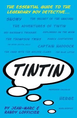 Tintin - Lofficier, Jean-Marc, and Lofficier, Randy