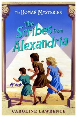 The Scribes from Alexandria - Lawrence, Caroline