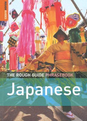 The Rough Guide Japanese Phrasebook - Lexus, Ltd. (Compiled by)