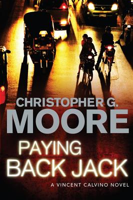 Paying Back Jack - Moore, Christopher G.