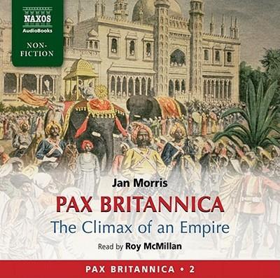 Pax Britannica - Morris, Jan (Read by)