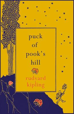 Puck of Pook's Hill - Kipling, Rudyard, and Sedgwick, Marcus (Foreword by)