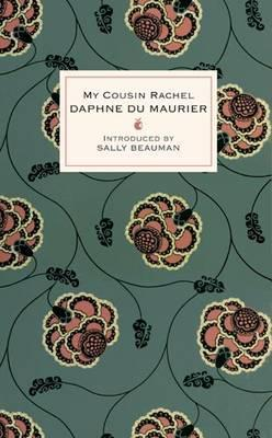 My Cousin Rachel - Du Maurier, Daphne, and Beauman, Sally (Introduction by)