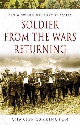 Soldier from the Wars Returning - Carrington, Charles