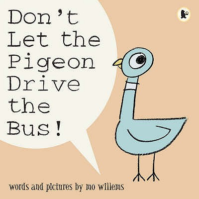 Don't Let the Pigeon Drive the Bus - Willems, Mo