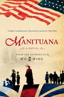 Manituana - Ming, Wu, and Whiteside, Shaun (Translated by)
